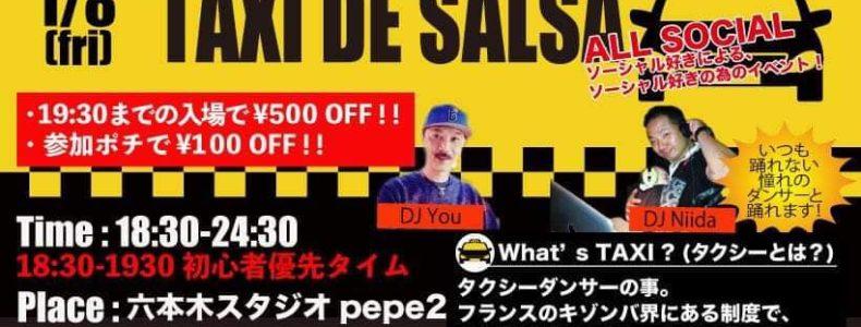 1/8(金) TAXI DE SALSA ※19:30までの入場で¥500-OFF