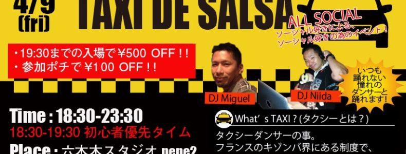 4/9(Fri) TAXI DE SALSA Guest DJ Miguel
