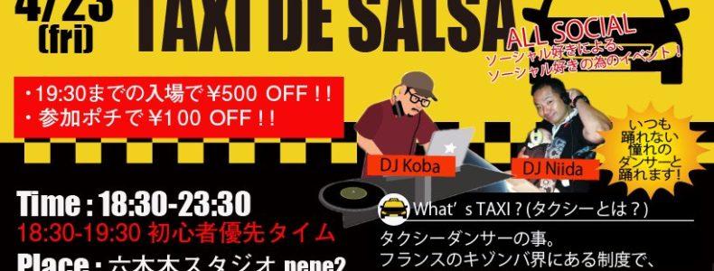 4/23(金) TAXI DE SALSA Guest DJ Koba