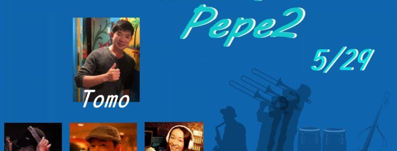 5/29(土) 超Latin Jazz