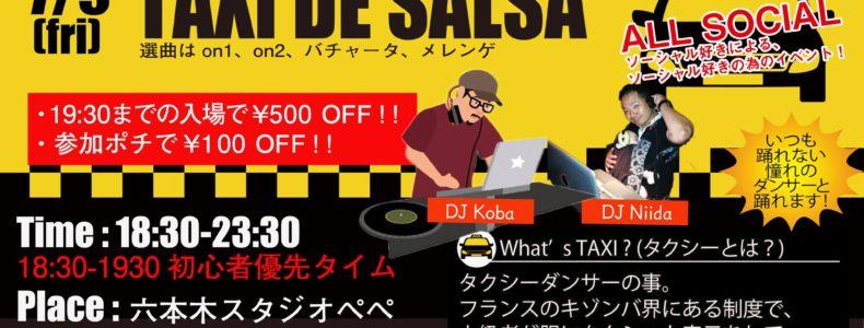 7/9(Fri) TAXI DE SALSA Guest DJ Koba