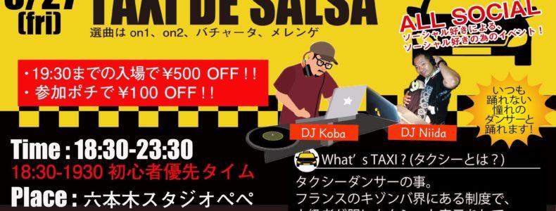 8/27(金) TAXI DE SALSA Guest DJ Koba