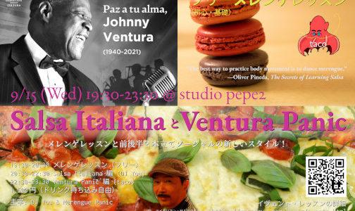 9/15(水) Salsa Italiana と Ventura Panic